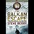 The Balkan Escape ebook (Cotton Malone series)