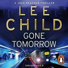 Gone Tomorrow: Jack Reacher 13