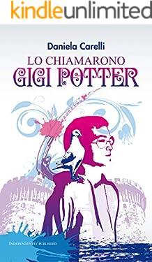 Lo chiamarono Gigi Potter