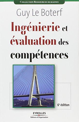 Ingenierie et évaluation des compétences par Guy Le Boterf