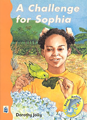 A Challenge for Sophia (Read Awhile)