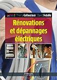 Rénovations et dépannages électriques