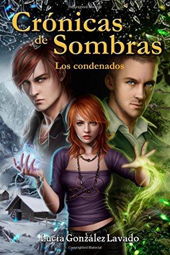 Cronicas de Sombras: Los Condenados