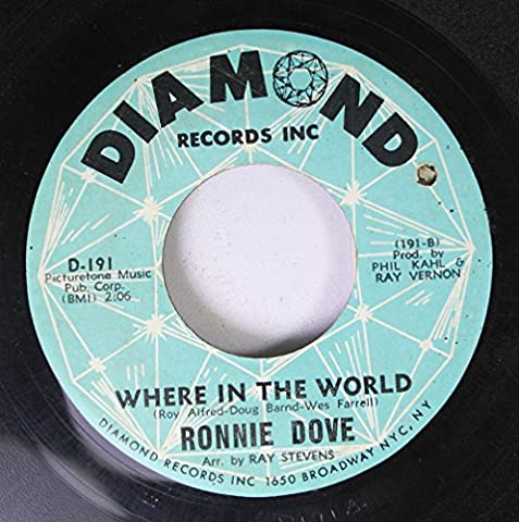RONNIE DOVE 45 RPM WHERE IN THE WORLD / KISS AWAY