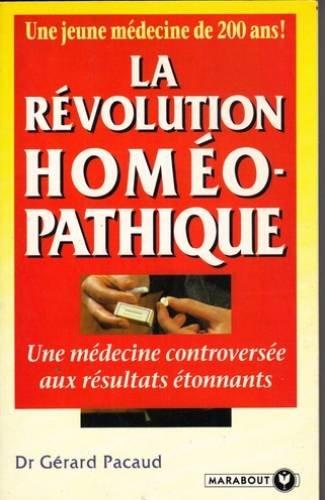 La révolution homéopathique par Gérard Pacaud