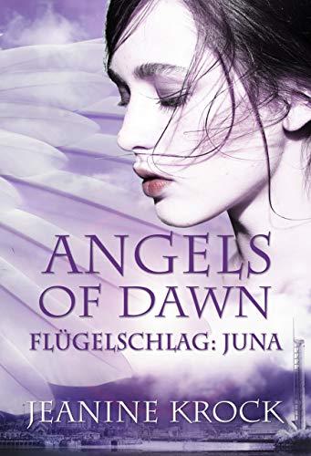 Angels of Dawn: Flügelschlag – Juna
