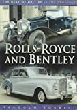 Rolls-Royce and Bentley (Best of British in Old Photographs)