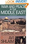 War and Peace in the Middle East: A C...