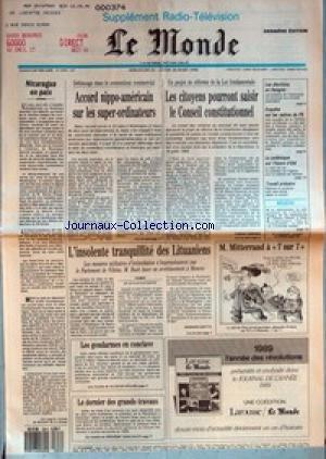 MONDE (LE) [No 14046] du 25/03/1990 - NICARAGUA EN PAIX - ACCORD NIPPO-AMERICAIN SUR LES SUPER-ORDINATEURS - L'INSOLENTE TRANQUILLITE DES LITUANIENS PAR BERNARD GUETTA - LES GENDARMES EN CONCLAVE - LE DERNIER DES GRANDS TRAVAUX - LES CITOYENS POURRONT SAISIR LE CONSEIL CONSTITUTIONNEL PAR THIERRY BREHIER - LES ELECTIONS EN HONGRIE - ENQUETE SUR LES CADRES DU PS - LA POLEMIQUE SUR L'HEURE D'ETE - TRAVAIL PRECAIRE.