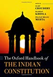 The Oxford Handbook of the Indian Constitution (Oxford Handbooks)