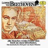 Wir Entdecken Komponisten-Beethoven: Alle Menschen werden Brüder oder: Streit um einen Götterfunken