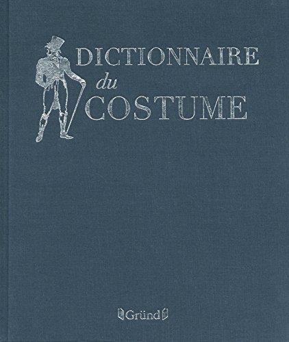 Dictionnaire Du Costume by Maurice Leloir (2012-09-13)