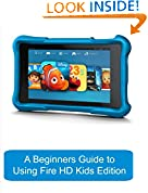 #9: A Beginners Guide to Using Kindle Fire Hd Kids Edition