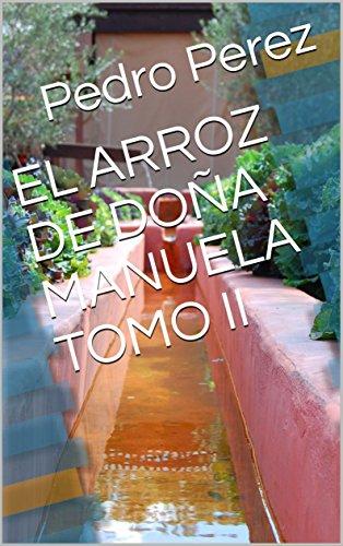 EL ARROZ DE DOÑA MANUELA TOMO II