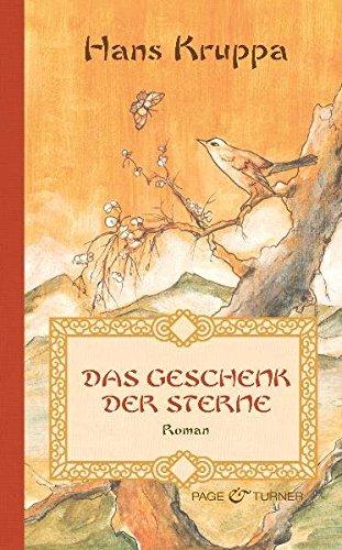Das Geschenk der Sterne: Roman
