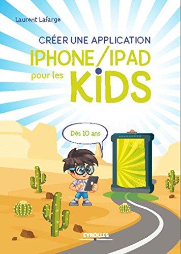 Créer une application iPhone/iPad pour les kids