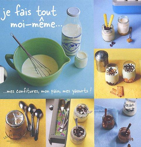 Coffret en 3 volumes Je fais tout moi-même : Mes confitures, mon pain, mes yaourts ! par Cathy Ytak, Collectif