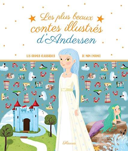 Les plus beaux contes illustrés d'Andersen par Collectif