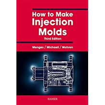 How to Make Injection Molds by Walter Michaeli (2001-02-06)