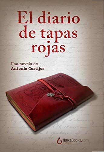 El diario de tapas rojas por Antonia Cortijos