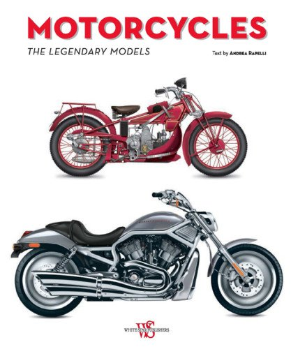 Motorcycles The Legendary Models