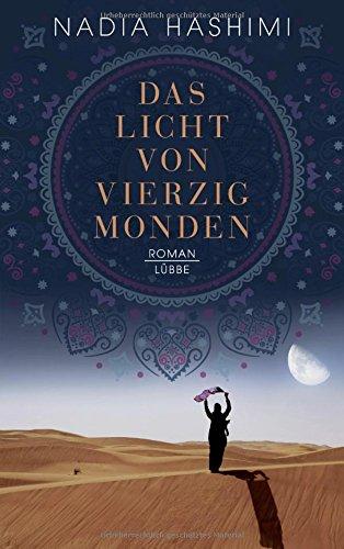 Nadia Hashimi: Das Licht von vierzig Monden