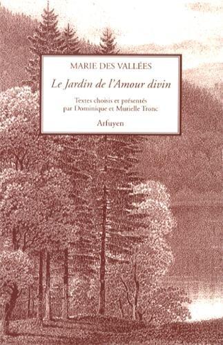 Le jardin de l'amour divin par Marie Des Vallées
