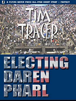 Electing Daren Pharl by [Tracer, Tim]