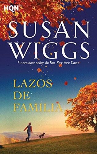 Lazos de familia (HQN) por Susan Wiggs
