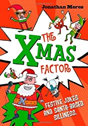 The Xmas Factor by Jonathan Meres (2012-11-08)