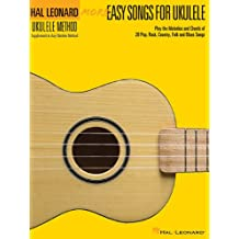 More Easy Songs for Ukulele: Play the Melodies of 20 Pop, Folk, Country, and Blues Songs