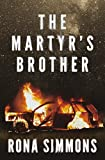 The Martyr's Brother by Rona Simmons front cover