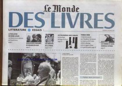 MONDE DES LIVRES (LE) du 30/03/2001 - LORAND GASPARD - TAHAR BEN JELLOUN - LES FEMMES ET LEURS JOURNAUX INTIMES - THOMAS CROW - LES PHILOSOPHES GRECS OUBLIES - ROGER-POL DROIT - LES IDENTITES DE A POESIE - ADOLESCENTS INSOUMIS DE SQUARES EN HLM - PIERE LEPAPE - CLAUDE SIMON. par Collectif