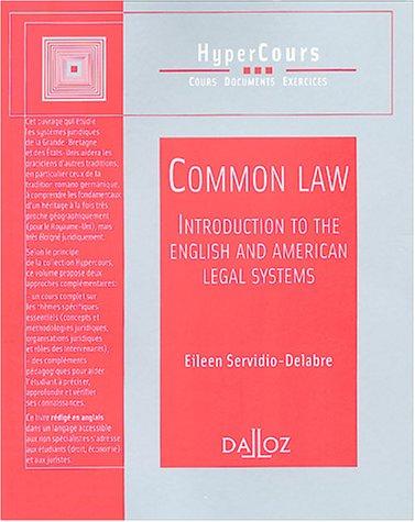 Common Law : Introduction au droit anglais et au droit américain