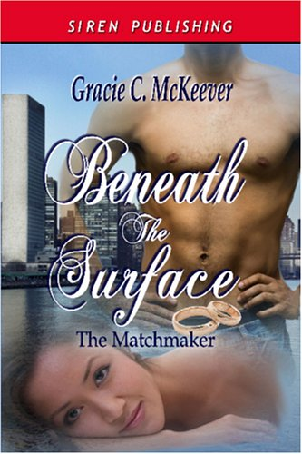 Beneath the Surface (The Matchmaker, #1)