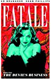 Fatale Volume 2: The Devil's Business (Fatale (Image Comics))