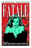 Fatale Volume 2: The Devil's Business