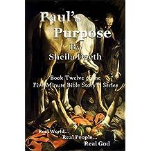 Paul's Purpose (Five Minute Bible Story Book 12)