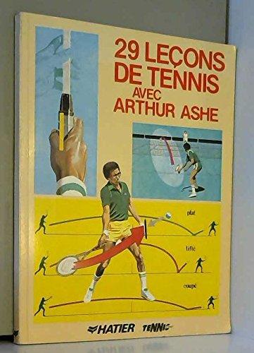 29 leçons de tennis avec Arthur Ashe