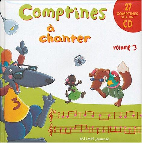 Comptines à chanter : Volume 3 (1CD audio) par Thérèse Bonté
