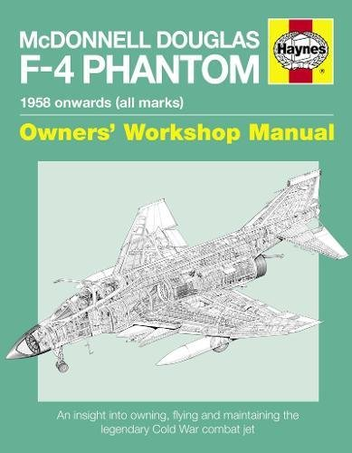 McDonnell Douglas F-4 Phantom 2016 (Owners' Workshop Manual)