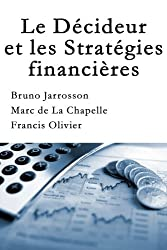 La Décideur et les Stratégies financières
