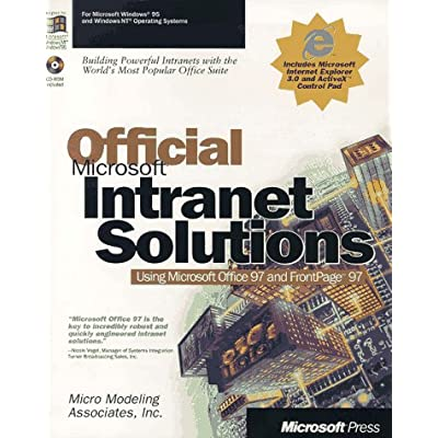 Official Microsoft Intranet Solutions: Using Microsoft Office 97 and Frontpage 97
