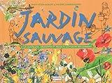 Jardin sauvage | Stein-Aubert, Danielle. Auteur