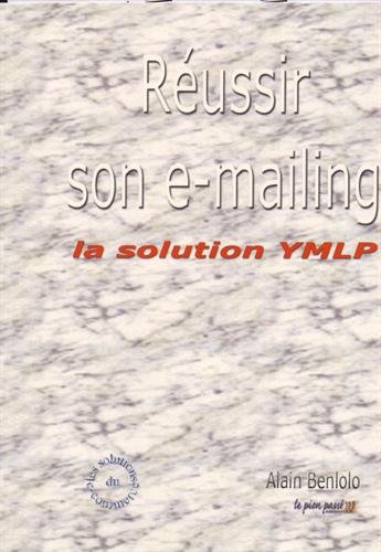 Russir son e-mailing : La solution YMLP
