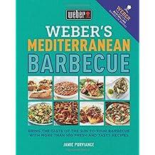 Weber's Mediterranean Barbecue by Jamie Purviance (2016-03-03)