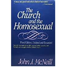 The Church and the Homosexual by John J. McNeill (1988-05-03)