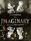 [ The Imaginary Harrold, A. F. ( Author ) ] { Hardcover } 2015