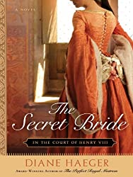 The Secret Bride: In The Court of Henry VIII (Henry VIII's Court)