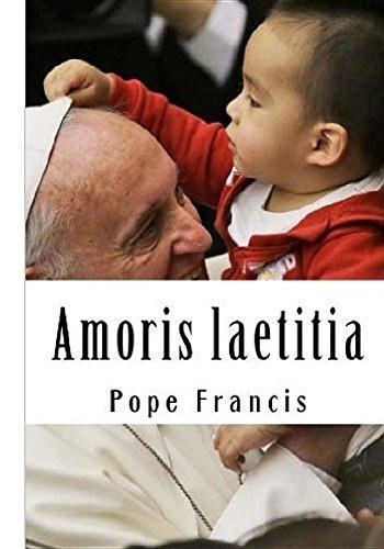 Amoris laetitia: On Love in the Family por Francis Pope